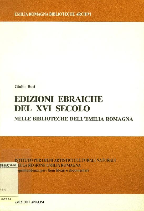 Risultati immagini per Edizioni ebraiche del XVI secolo nelle biblioteche dell'Emilia Romagna,
